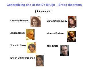 Generalizing one of the De Bruijn – Erdos theorems