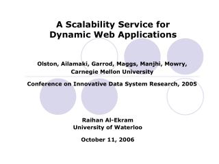 A Scalability Service for  Dynamic Web Applications