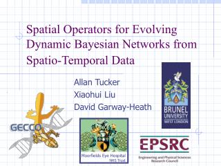 Spatial Operators for Evolving Dynamic Bayesian Networks from Spatio-Temporal Data