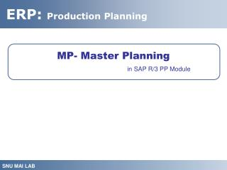 MP- Master Planning in SAP R/3 PP Module