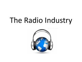 The Radio Industry