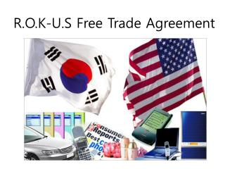 R.O.K-U.S Free Trade Agreement