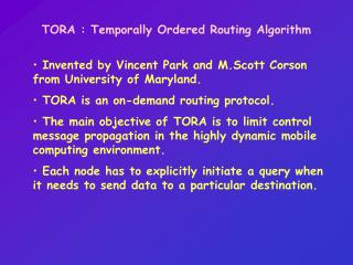 TORA : Temporally Ordered Routing Algorithm