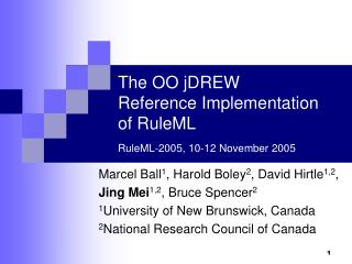 The OO jDREW  Reference Implementation  of RuleML RuleML-2005, 10-12 November 2005