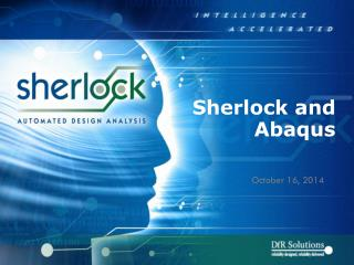Sherlock and  Abaqus