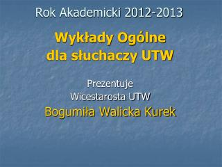 Rok Akademicki 2012-2013