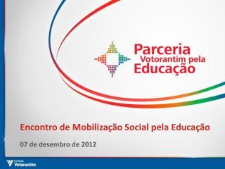 Encontro de Mobilização Social pela Educação
