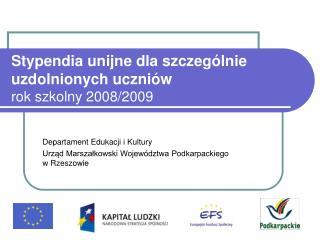 Stypendia unijne dla szczególnie uzdolnionych uczniów rok szkolny 2008/2009