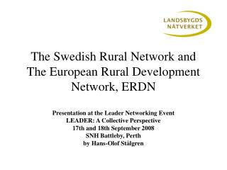 The Swedish Rural Network and  The European Rural Development Network, ERDN
