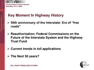 Key Moment In Highway History