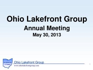 Ohio Lakefront Group Annual Meeting May 30, 2013