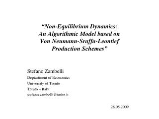 Stefano Zambelli Deptartment of Economics University of Trento Trento – Italy