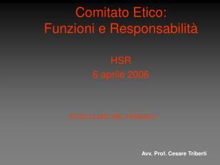 Comitato Etico: Funzioni e Responsabilità