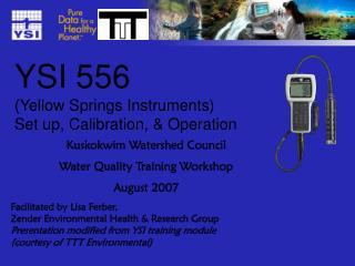 YSI 556 (Yellow Springs Instruments) Set up, Calibration, & Operation