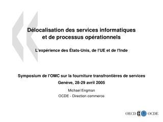 Délocalisation des services informatiques et de processus opérationnels