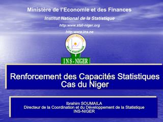 Renforcement des  Capacit�s  Statistiques  Cas du Niger