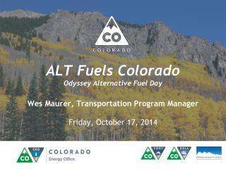 ALT Fuels Colorado Odyssey Alternative Fuel Day