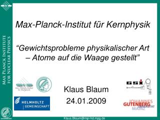 Klaus Blaum 24.01.2009