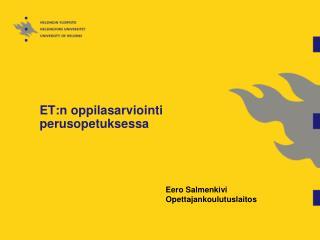 ET:n oppilasarviointi perusopetuksessa