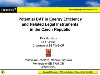 Potential BAT in  E nergy Efficiency and Related Legal Instruments  in the Czech Republic