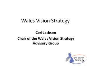 Wales Vision Strategy