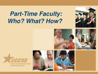 Part-Time Faculty:  Who? What? How?