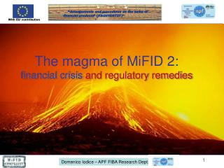 The magma of MiFID 2: financial crisis  and regulatory remedies
