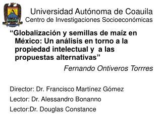 Universidad Autónoma de Coauila Centro de Investigaciones Socioeconómicas