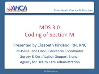 MDS 3.0 Coding of Section M