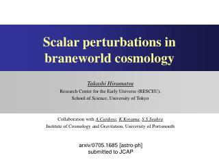 Scalar perturbations in braneworld cosmology