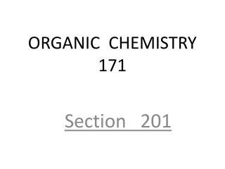 ORGANIC  CHEMISTRY 171