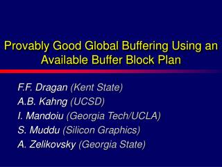 Provably Good Global Buffering Using an Available Buffer Block Plan