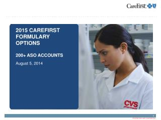2015 CareFirst Formulary Options 200+ ASO Accounts