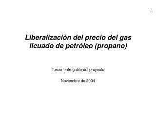 Liberalización del precio del gas licuado de petróleo (propano)