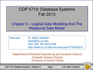 COP 4710: Database Systems Fall 2013