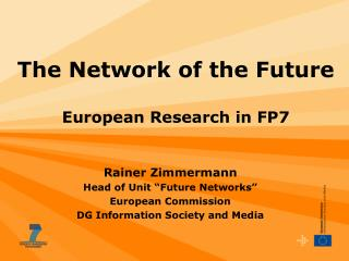 The Network of the Future European Research in FP7