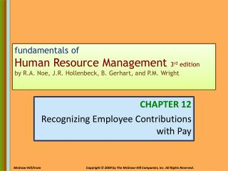 CHAPTER 12 Recognizing Employee Contributions with Pay