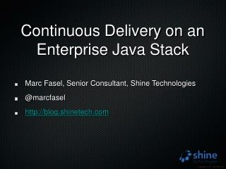 Continuous Delivery on an Enterprise Java Stack