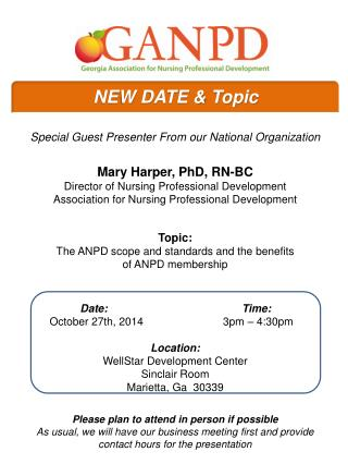 Special  Guest Presenter From our National Organization Mary  Harper, PhD, RN-BC