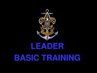 LEADER  BASIC TRAINING
