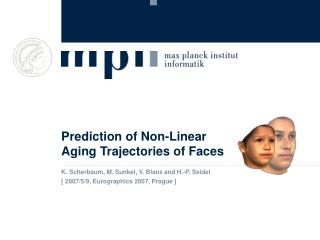 Prediction of Non-Linear  Aging Trajectories of Faces