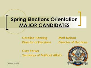 Spring Elections Orientation Session for Major Candidates 2010