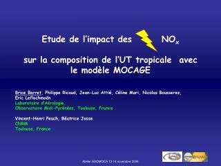 Etude de l'impact des        NO x sur la composition de l'UT tropicale  avec le modèle MOCAGE