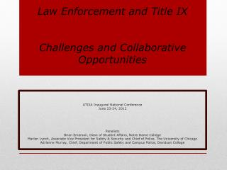 Law Enforcement and Title IX Challenges and Collaborative Opportunities