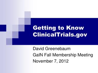 Getting to Know ClinicalTrials