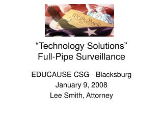 """Technology Solutions""  Full-Pipe Surveillance"
