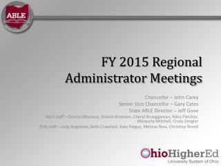 FY 2015 Regional Administrator Meetings