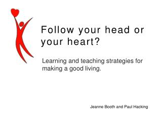 Learning and teaching strategies for making a good living.