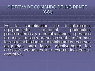 SISTEMA DE COMANDO DE INCIDENTE (SCI)