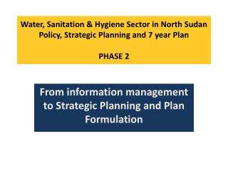 From information management to Strategic Planning and Plan Formulation